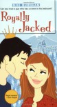 Royally Jacked (Romantic Comedies (eBook)) - Niki Burnham