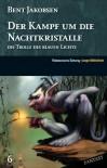 Der Kampf um die Nachtkristalle - Bent Jakobsen