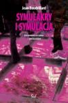 Symulkary i Symulacja - Jean Baudrillard