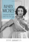 Mary Wickes: I Know I've Seen That Face Before - Steve Taravella