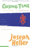 Closing Time: The Sequel to Catch-22 - Joseph Heller