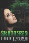 Shattered - Liz Lipperman