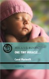 One Tiny Miracle... (Mills & Boon Medical) - Carol Marinelli