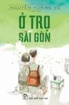 Ở trọ Sài Gòn - Nguyễn Hoàng Vũ