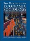 The Handbook of Economic Sociology, Second Edition - Neil J. Smelser (Editor),  Richard Swedberg (Editor)