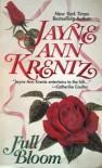 Full Bloom - Jayne Ann Krentz