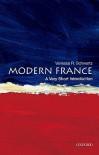 Modern France: A Very Short Introduction - Vanessa R. Schwartz