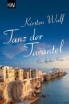 Tanz der Tarantel: Ein Apulien-Krimi - Kirsten Wulf