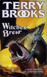 Witches' Brew (A Magic Kingdom Of Landover Novel) - Terry Brooks