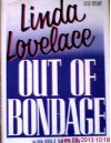 Out of Bondage - Linda Lovelace, Mike McGrady