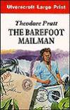 The Barefoot Mailman - Theodore Pratt