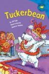 Tuckerbean (Read-It! Readers) - Jill Kalz
