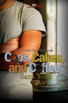 Cops, Cakes, and Coffee: First Response Series (Love's First Response Series) - Sara York
