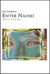 Enter Naomi: SST, L.A. and All That... - Joe Carducci