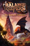 Balance Keepers #1: The Fires of Calderon - Lindsay Cummings