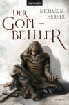 Der Gottbettler: Roman (German Edition) - Michael Marcus Thurner