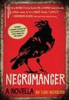 Necromancer (Necromancer, #0.5) - Lish McBride