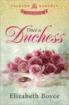 Once a Duchess - Elizabeth Boyce