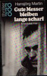 Gute Messer Bleiben Lange Scharf/a Short Anthology - Hansjorg Martin