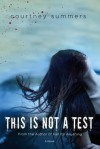 This Is Not a Test - Courtney Summers
