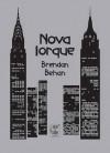 Nova Iorque (Capa Mole) - Brendan Behan, Enrique Vila-Matas