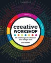 Creative Workshop: 80 Challenges to Sharpen Your Design Skills - David Sherwin