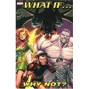 What If... Why Not? - Brian Michael Bendis, Mark Waid