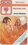 Melting Fire - Anne Mather