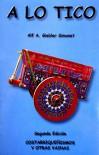 A Lo Tico - Alf A. Giebler Simonet