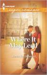 Where It May Lead - Janice Kay Johnson