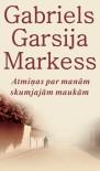 Atmiņas par manām skumjajām maukām - Māris Ābele, Ieva Elsberga, Gabriel García Márquez