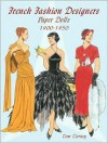 French Fashion Designers Paper Dolls: 1900-1950 - Tom Tierney