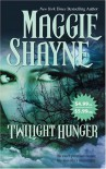 Twilight Hunger - Maggie Shayne