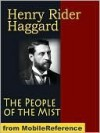 The People of the Mist - H. Rider Hagard