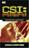 Mörderisches Fest (CSI: Miami, Bd 5) - Donn Cortez, Frauke Meier