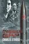 Missile Gap - Charles Stross, J.K. Potter