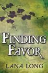 Finding Favor - Lana Long