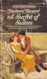 A Surfeit of Suitors - Barbara Hazard