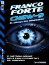 Chew-9: 1 (Italian Edition) - Franco Forte