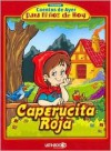 Caperucita Roja - Oscar Arcuri, Walter Gómez, Leandro Pauloni