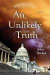 An Unlikely Truth - John Rachel
