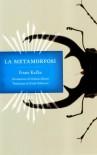 La metamorfosi - Franz Kafka, Giuliano Baioni