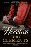 The Heretics (John Shakespeare 5) - Rory Clements