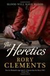 The Heretics (John Shakespeare 5) - Rory Clements