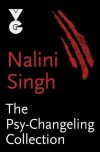 The Psy-Changeling Collection - Nalini Singh