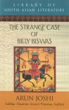 The Strange Case of Billy Biswas - Arun Joshi