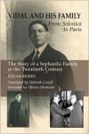 Vidal and His Family: From Salonica to Paris - Edgar Morin,  Deborah Cowell (Translator),  Foreword by Alfonso Montuori
