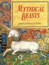 Mythical Beasts - John F. Cherry