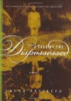 A Tale of the Dispossessed: A Novel - Laura Restrepo, Dolores M. Koch