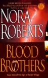 Blood Brothers - Nora Roberts